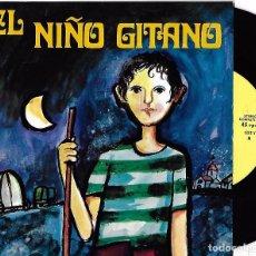 JUAN ANTONIO ESPINOSA (EL NIÑO GITANO): EL NIÑO GITANO / TODOS LOS DÍAS NACE EL SEÑOR