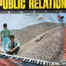 Discos de vinilo: PUBLIC RELATION - SAY !! . SINGLE . 1986 ITALY . Lote 64580563