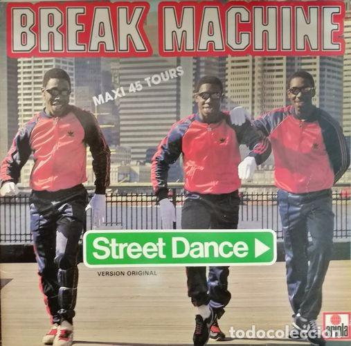 BREAK MACHINE - STREET DANCE - SPANISH MAXI SINGLE 45 OLD SKOOL RAP HIP HOP (Música - Discos de Vinilo - Maxi Singles - Rap / Hip Hop)