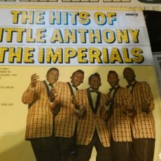 Discos de vinilo: THE HITS OF LITTLE ANTHONY AND THE IMPERIALS LP U.S.A.. Lote 64620375