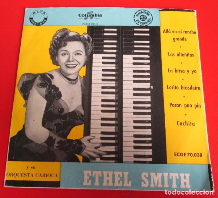 ETHEL SMITH - ALLÁ EN EL RANCHO GRANDE - COLUMBIA 1956 BUEN ESTADO EL DE LA FOTO (Música - Discos - Singles Vinilo - Jazz, Jazz-Rock, Blues y R&B)
