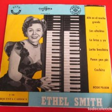 Discos de vinilo: ETHEL SMITH - ALLÁ EN EL RANCHO GRANDE - COLUMBIA 1956 BUEN ESTADO EL DE LA FOTO. Lote 64625803