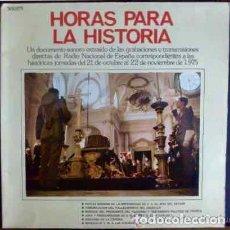 Discos de vinilo: HORAS PARA LA HISTORIA.GRABACIONES RADIO NACIONAL RNE:ENFERMEDAD,MUERTE FRANCO,PROCLAMACIÓN REY,ETC. Lote 26744339
