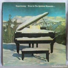 Discos de vinilo: VINILO LP: SUPERTRAMP -EVEN IN THE QUIETEST MOMENTS...- A&M 1977.. Lote 64643543