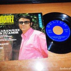Discos de vinilo: MICHEL EN ARANJUEZ CON TU AMOR / TOLEDO / CAMINANTE EP VINILO 1967 BELTER CONTIENE 3 TEMAS. Lote 64713931