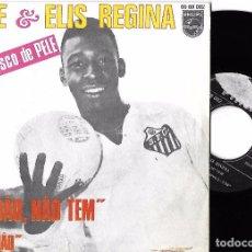 Discos de vinilo: PELÉ & ELIS REGINA: PERDÀO, NÀO TEM / VEXAMÀO. Lote 64743303