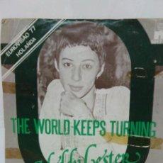 Discos de vinilo: HEDDY LESTER -THE WORLD KEEPS TURNING -. Lote 64797711