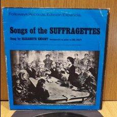 Discos de vinilo: ELIZABETH KNIGHT. SONGS OF THE SUFFRAGETTES. LP / FOLKWAYS RECORDS - 1983. MBC. ***/***. Lote 64815407