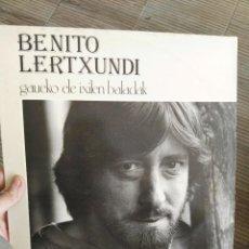 Discos de vinilo: LP BENITO LERTXUNDI. GAUEKO ETA IXILEN BALADAK. Lote 64822603