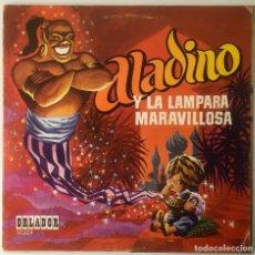 Discos de vinilo: ALADINO Y LA LAMPARA MARAVILLOSA. ALÍ BABÁ Y LOS 40 LADRONES. ORLADOR. 45 R.P.M. 1969. Lote 64827519