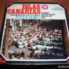 Discos de vinilo: EPS DE LA AGRUPACION FOLKLORICA ROQUE NUBLO. ISLAS CANARIAS. EDICION DISCOPHON 1968. DOBLE PORTADA.. Lote 64846063