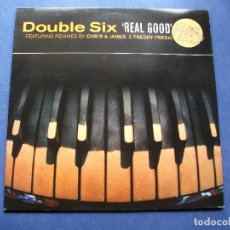 Discos de vinilo: DOUBLE SIX REAL GOOD MAXI UK 1998 PDELUXE. Lote 64892691