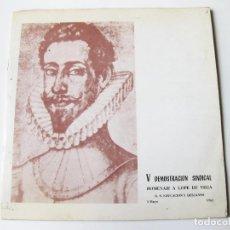 Discos de vinilo: DISCO DE LA V DEMOSTRACION SINDICAL - HOMENAJE A LOPE DE VEGA - JEFATURA NACIONAL DE EDUCACION 1962. Lote 64906671