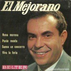Discos de vinilo: EL MEJORANO. EP. SELLO BELTER. EDITADO EN ESPAÑA. AÑO 1966. Lote 64930403