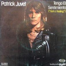 Discos de vinilo: PATRICK JUVET - GOT A FEELING . SINGLE . 1978 MOVIEPLAY. Lote 64943375