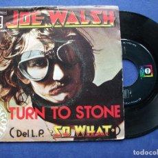 Discos de vinilo: JOE WALSH TURN TO STONE SINGLE SPAIN 1975 PDELUXE . Lote 64965755