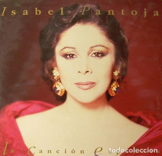 ISABEL PANTOJA - CANCION ESPAÑOLA - BMG ARIOLA - 1990 (Música - Discos - LP Vinilo - Flamenco, Canción española y Cuplé)
