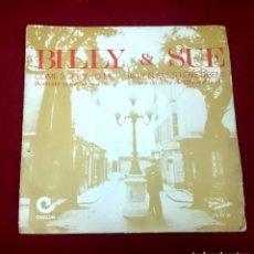 Discos de vinilo: BILLY & SUE. Lote 65015211