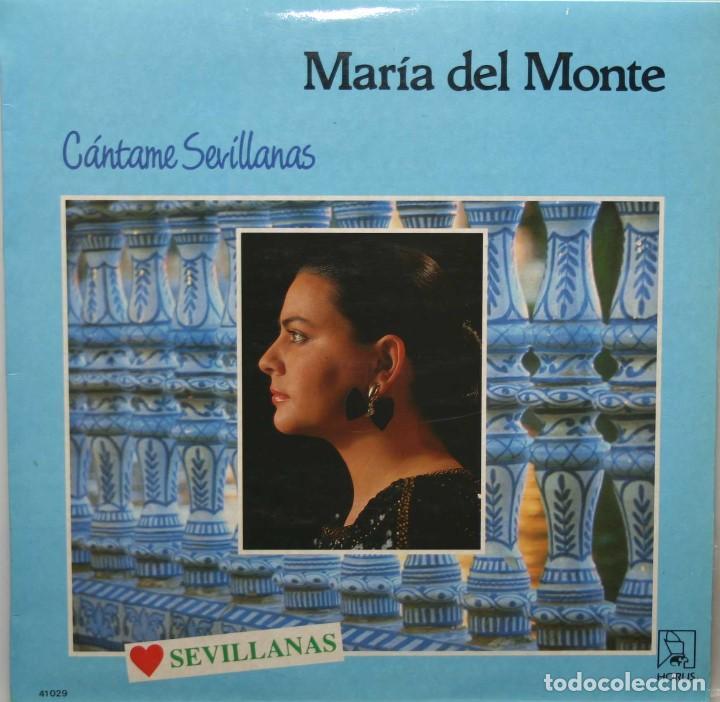 MARIA DEL MONTE CANTAME SEVILLANAS LP HORUS 1988 (Música - Discos - LP Vinilo - Flamenco, Canción española y Cuplé)