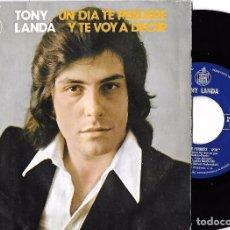 Discos de vinilo: TONY LANDA: UN DÍA TE PERDERÉ / Y TE VOY A DECIR. Lote 65018363