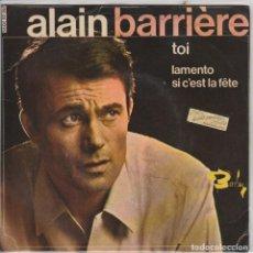 Discos de vinilo: ALAIN BARRIERE / TOI + 2 (EP 1966). Lote 65019367