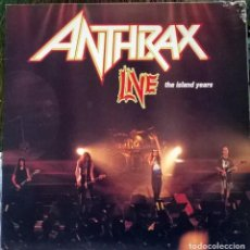 Discos de vinilo: ANTHRAX. LIVE THE ISLAND YEARS. ISLAND, SPAIN 1994 LP . Lote 65030919