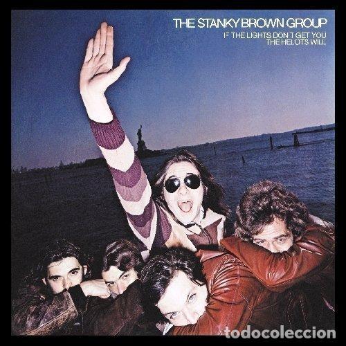 Discos de vinilo: the stanky brown group - If The Lights Dont Get 77 ! Elliot Randallm guitar !! completa edic us, ex - Foto 2 - 65063455