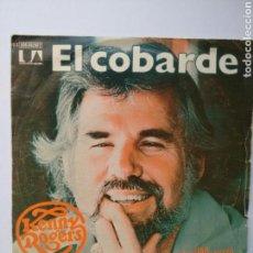 Discos de vinilo: KENNY ROGERS EL COBARDE SINGLE (1980). Lote 65206995