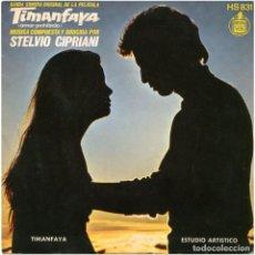 Discos de vinilo: STELVIO CIPRIANI – TIMANFAYA (AMOR PROHIBIDO) - SG SPAIN 1972 - HISPAVOX HS 831. Lote 65290319