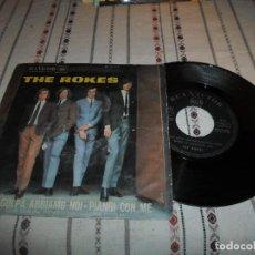 Discos de vinilo: THE ROKES CHE COLPA ABBIAMO NOI. Lote 65321855