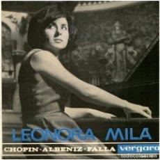 Discos de vinilo: LEONORA MILÀ - CHOPIN-ALBENIZ-FALLA - EP SPAIN 1964 - VERGARA 164-TC. Lote 65419211