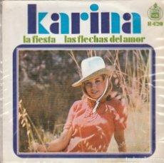 Discos de vinilo: KARINA / LA FIESTA / LAS FLECHAS DEL AMOR (SINGLE 1968). Lote 65441338