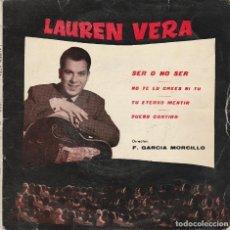 Discos de vinilo: LAUREN VERA / SER O NO SER + 3 (EP 1961). Lote 65441694