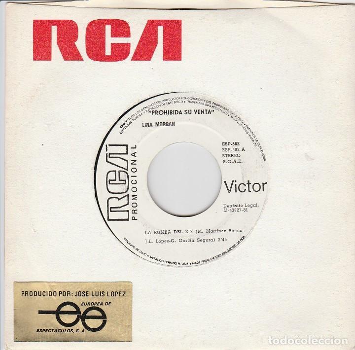 LINA MORGAN / LA RUMBA DEL X-2 / SE DICE DE MI (SINGLE PROMO 1981) (Música - Discos - Singles Vinilo - Bandas Sonoras y Actores)
