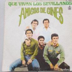 Discos de vinilo: AMIGOS DE GINES - QUE VIVAN LOS SEVILLANOS - SG - 1980. Lote 262669465