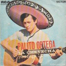 Discos de vinilo: PALITO ORTEGA / LA CHEVECHA / YO TENGO LA CULPA (SINGLE 1969). Lote 65443618