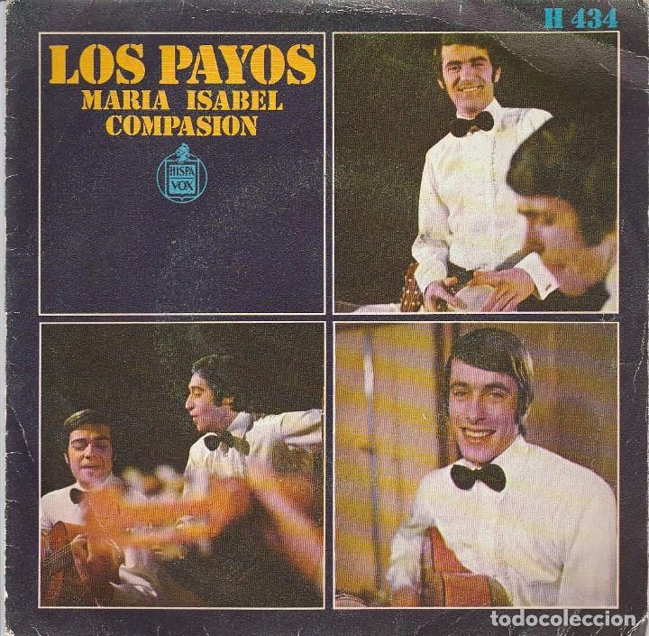 LOS PAYOS / MARIA ISABEL / COMPASION (SINGLE 1969) (Música - Discos - Singles Vinilo - Grupos Españoles 50 y 60)