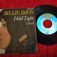 Discos de vinilo: BILLIE DAVIS SINGLE ESPAÑOL HOLD TIGHT + I TRIED PROMOCIONAL. Lote 65487598