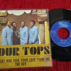 Discos de vinilo: FOUR TOPS SINGLE DON'T LET HIM TAKE YOUR LOVE FROM ME+ THE KEY. Lote 65571834