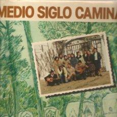 Discos de vinilo: DISCO LP: MEDIO SIGLO CAMINANDO. BODAS DE ORO DE LA HERMANDAD DEL ROCIO DE GINES. SEVILLANAS.(ST/C1). Lote 171032620