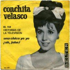Discos de vinilo: CONCHITA VELASCO – UNA CHICA YE YE (HISTORIAS DE LA TV) - SG SPAIN 1965 - BELTER 07-180. Lote 65705502