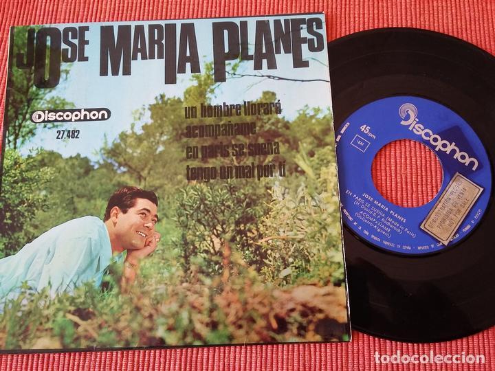 JOSE MARIA PLANES - UN HOMBRE LLORARA + 3 / DISCOPHON - AÑO 1966 (Música - Discos de Vinilo - Maxi Singles - Solistas Españoles de los 50 y 60)