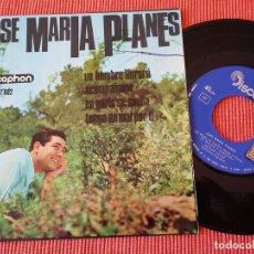 Discos de vinilo: JOSE MARIA PLANES - UN HOMBRE LLORARA + 3 / DISCOPHON - AÑO 1966 . Lote 65744158