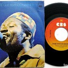 Discos de vinilo: TAJ MAHAL - WHY DID YOU HAVE TO DESERT ME? (POR QUE TUVISTE QUE ABANDONARME?) - SINGLE CBS 1974 BPY. Lote 65768982