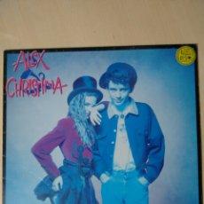 Discos de vinilo: ALEX Y CHRISTINA