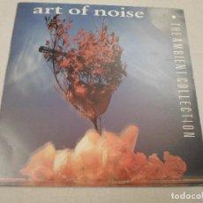Discos de vinilo: ART OF NOISE-THE AMBIENT COLLECTION. Lote 65816998