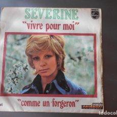 Discos de vinilo: SEVERINE-- VIVRE POUR MOI. Lote 65826382