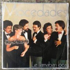 Discos de vinilo: MOCEDADES - LE LLAMABAN LOCA . SINGLE . 1983 CBS. Lote 65854422