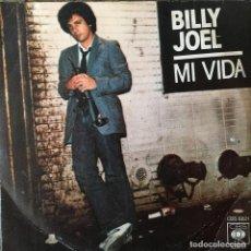 Discos de vinilo: BILLY JOEL - MI VIDA . SINGLE . 1978 CBS. Lote 238577515
