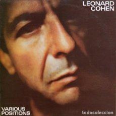 Discos de vinilo: LEONARD COHEN - LP. VARIOUS POSITIONS - ORIGINAL ANALÓGICO SPAIN 1984. Lote 65873422